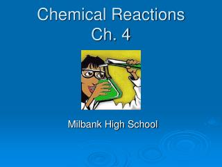 Chemical Reactions Ch. 4