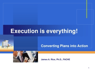 Execution is everything!