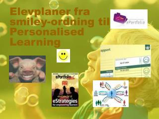 Elevplaner fra smiley-ordning til Personalised Learning