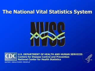 The National Vital Statistics System