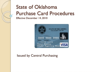 State of Oklahoma Purchase Card Procedures Effective December 14, 2010