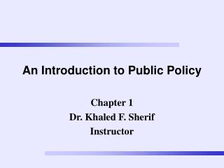 An Introduction to Public Policy
