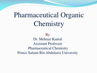Pharmaceutical Organic Chemistry