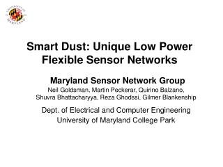Smart Dust: Unique Low Power Flexible Sensor Networks