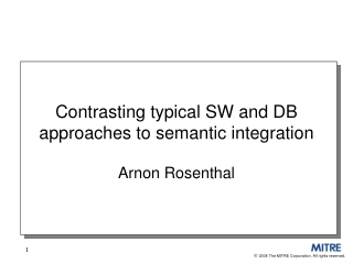 Contrasting typical SW and DB approaches to semantic integration