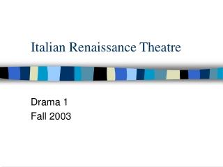 Italian Renaissance Theatre