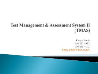 Test Management & Assessment System II (TMAS)