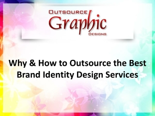 Why & How to Outsource the Best Brand Identity Design Services