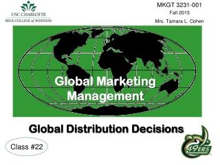 Global Marketing  Management Global Distribution Decisions