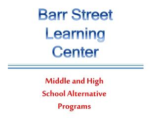 Barr Street Learning Center