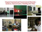 Organic Functional and Nanostructured Materials : Synthesis, Characterization, Modelling   FuN Mat