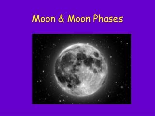 Moon & Moon Phases