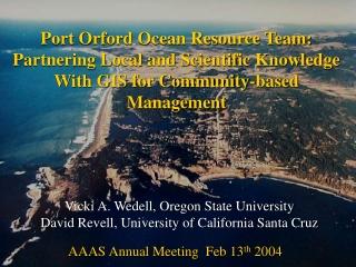 Vicki A. Wedell, Oregon State University David Revell, University of California Santa Cruz