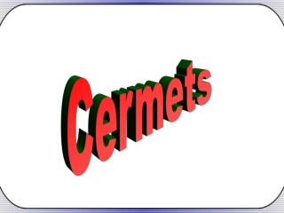 Cermets