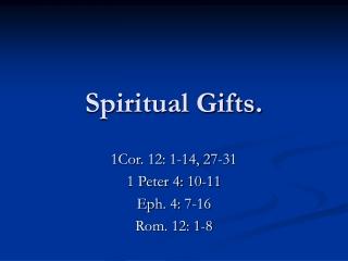 Spiritual Gifts.