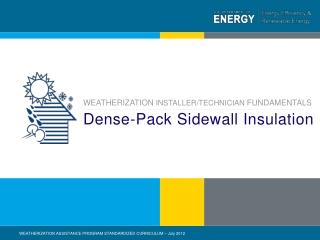 Dense-Pack Sidewall Insulation
