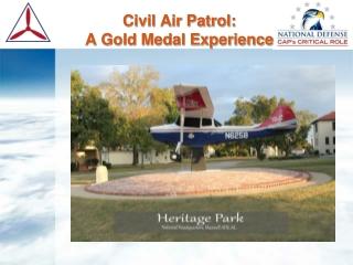 Civil Air Patrol:  A Gold Medal Experience