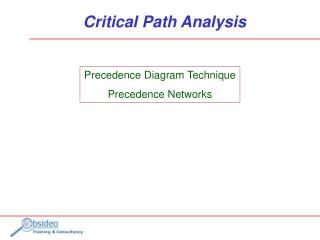 Precedence Diagram Technique Precedence Networks