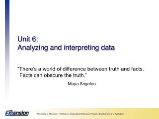 Unit 6: Analyzing and interpreting data