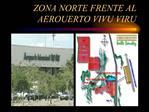 ZONA NORTE FRENTE AL AEROUERTO VIVU VIRU
