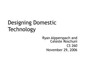 Designing Domestic Technology