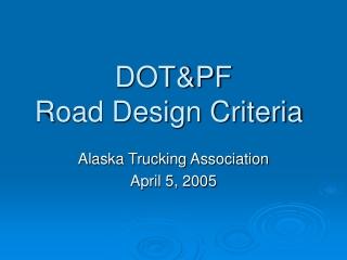 DOT&PF Road Design Criteria