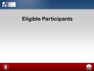 Eligible Participants