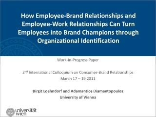 Work-in-Progress Paper 2 nd International Colloquium on Consumer-Brand Relationships