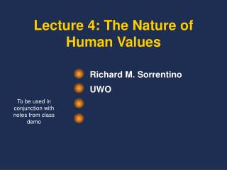Lecture 4: The Nature of Human Values