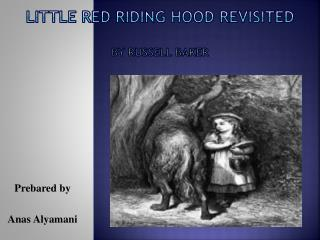 Little Red Riding Hood Revisited By Russell Baker