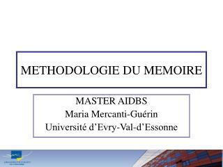 METHODOLOGIE DU MEMOIRE