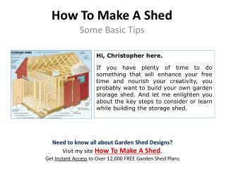 How To Make A Shed ??? Some Basic Tips