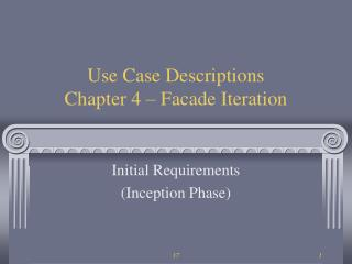 Use Case Descriptions Chapter 4 – Facade Iteration