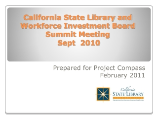 California State Library and Workforce Investment Board Summit Meeting  Sept  2010