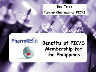 Benefits of PIC/S Membership for the Philippines