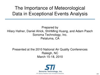 The Importance of Meteorological Data in Exceptional Events Analysis
