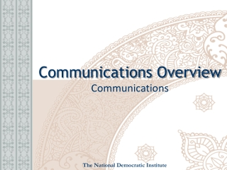 Communications Overview Communications