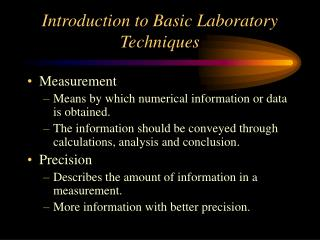 Introduction to Basic Laboratory Techniques
