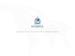 INTERPOL Activities and tools  for fighting  global vehicle crime