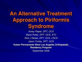 An Alternative Treatment Approach to Piriformis Syndrome