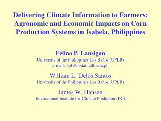 Delivering Climate Information to Farmers: Agronomic and ...