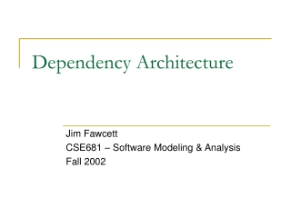 Dependency Architecture