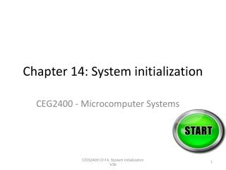 Chapter 14: System initialization