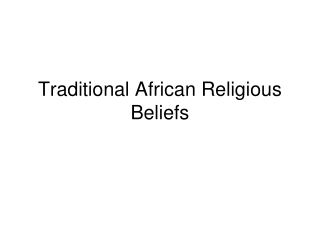 Traditional African Religious Beliefs