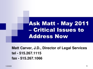 Ask Matt - May 2011 – Critical Issues to Address Now