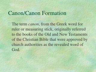 Canon/Canon Formation