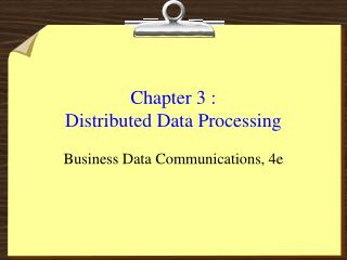 Chapter 3 :  Distributed Data Processing