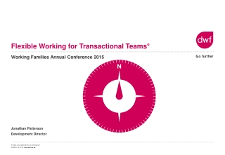 Flexible Working for Transactional Teams°