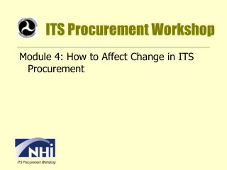 ITS Procurement Workshop