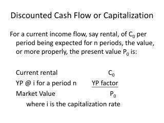 Discounted Cash Flow or Capitalization